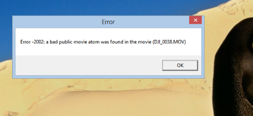 Error 2002-bad public movie atom was found | DJI FORUM
