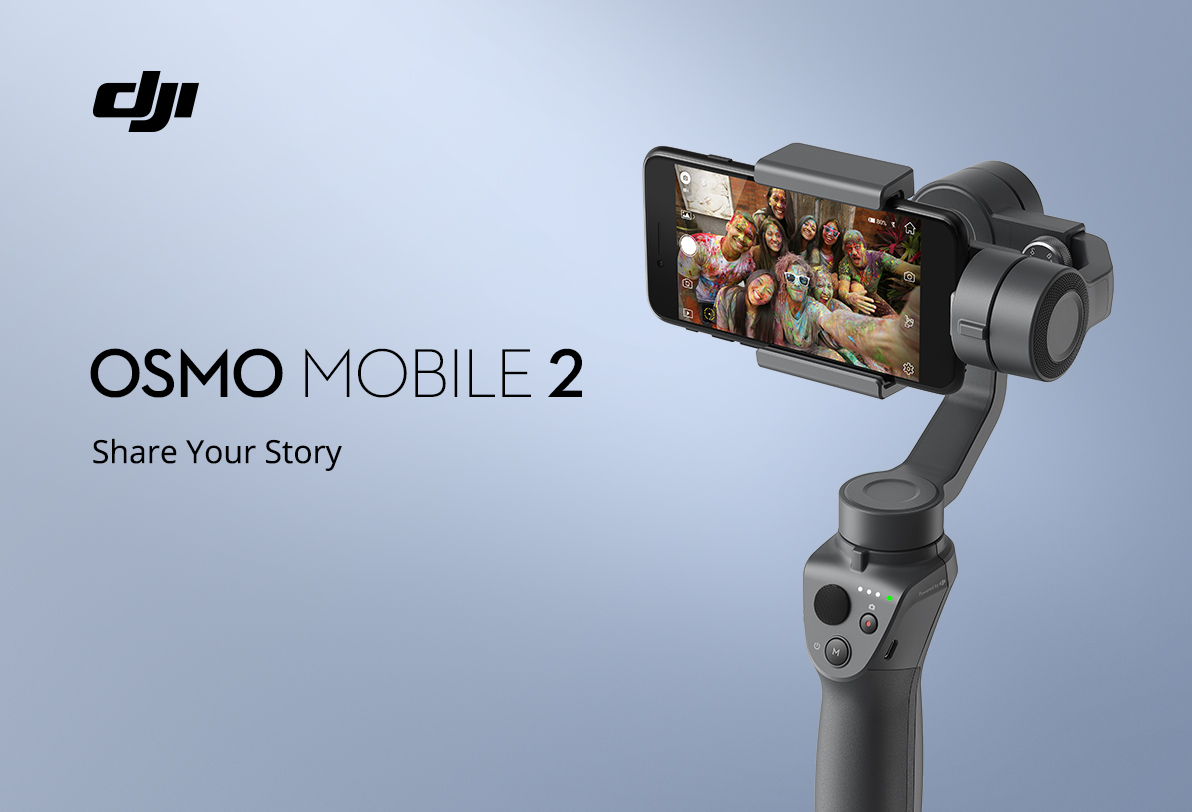 buy online 3681b 7447f Introducing Osmo Mobile 2*Share your story | DJI FORUM