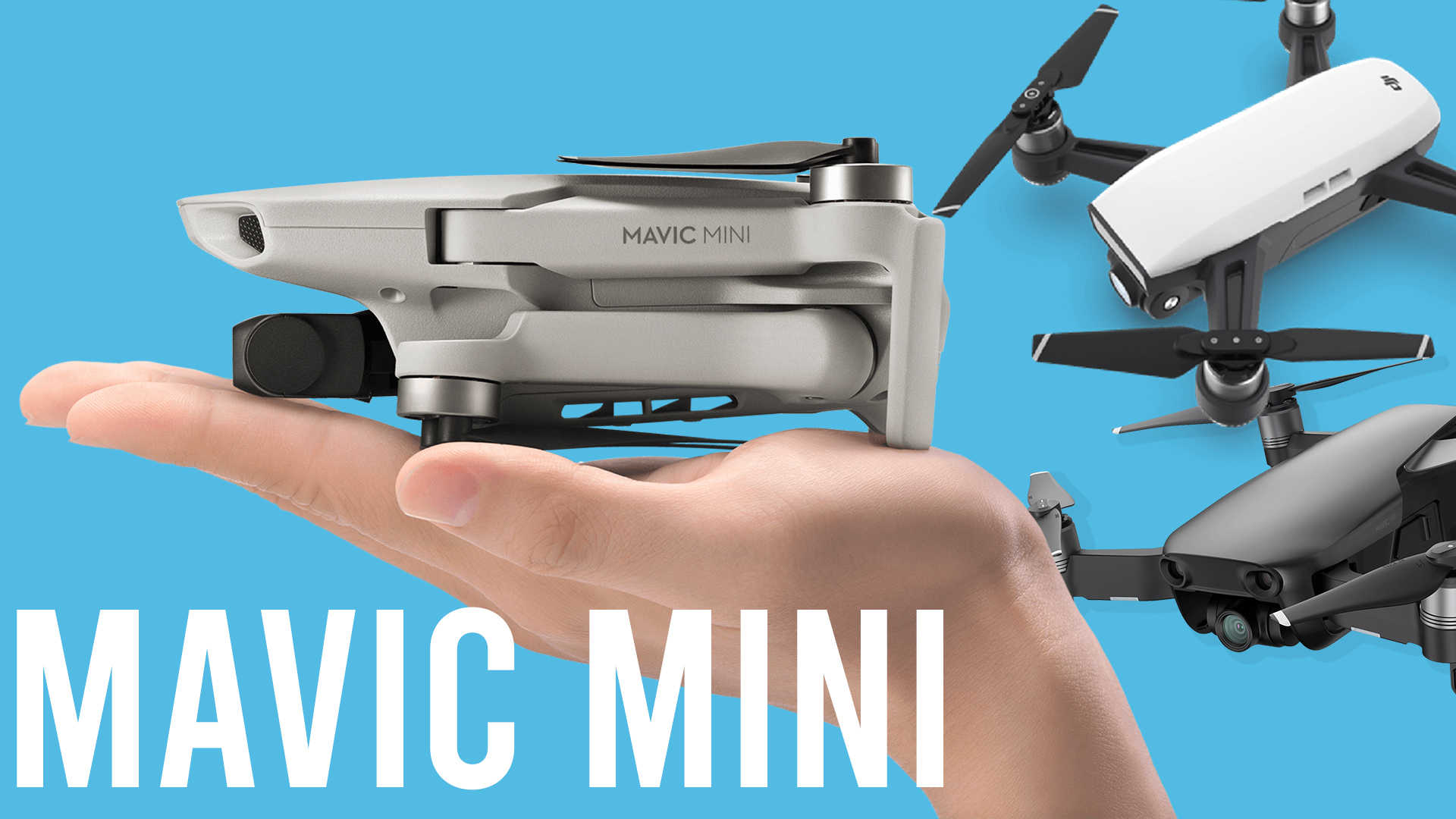 DJI-Mavic-MIni-VS-Mavic-Air-VS-Spark-drone-Review.jpg